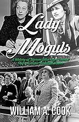 Lady Moguls: A History of Women Who Have Owned Major League Baseball Teams