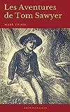 Les Aventures de Tom Sawyer (Cronos Classics) - Format Kindle - 9782378074456 - 0,99 €
