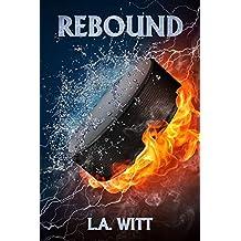 Rebound (Pucks & Rainbows Book 1) (English Edition)
