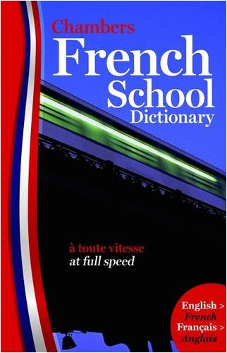 French School Dictionary: English/french, Francais/Anglais