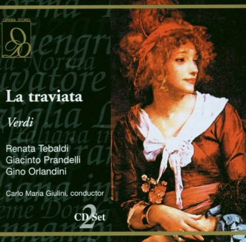 Verdi : La Traviata. Giulini, Tebaldi, Prandelli