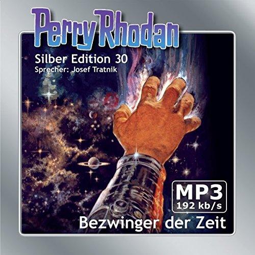 Perry Rhodan Silber Edition (MP3-CDs) 30: Bezwinger der Zeit