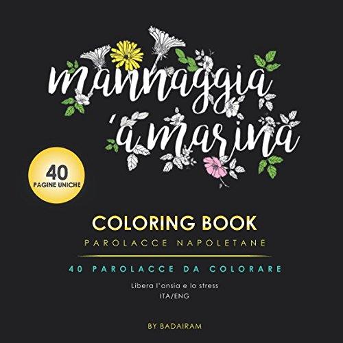 Coloring Book Parolacce Napoletane: Neapolitan Swear Word