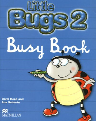 Little Bugs 2: Busy Book (Bugs International S.) por Carol Read