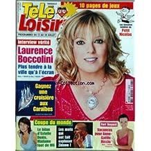 TELE LOISIRS [No 1064] du 17/07/2006 - LAURENCE BOCCOLINI - PETIT NICOLAS PAR SEMPE ET GOSCINNY - LA COUPE DU MONDE - ESTELLE DENIS - LES MOTS QUI ONT FAIT EXPLOSER ZIDANE - FORT BOYARD - ANNE-GAELLE RICCIO.