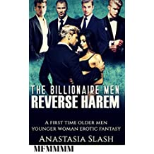 THE BILLIONAIRE MEN REVERSE HAREM: A FIRST TIME MFMMMM OLDER MAN YOUNGER WOMAN EROTIC FANTASY (English Edition)