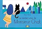 """Afficher """"Le rendez-vous de Monsieur Chat"""""""