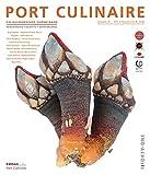 PORT CULINAIRE FORTY-ONE: Sicherer Hafen für Gourmets – Band Nr. 41
