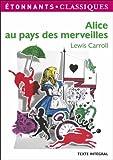 Alice au pays des merveilles | Carroll, Lewis (1832-1898). Auteur