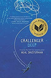 Challenger Deep by Neal Shusterman (2015-05-21)