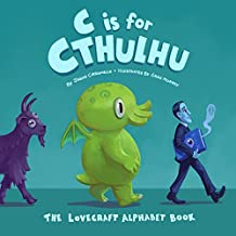 C Is for Cthulhu: The Lovecraft Alphabet Book (English Edition)