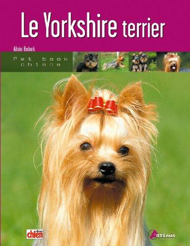 Le Yorkshire terrier par Alain Bobek