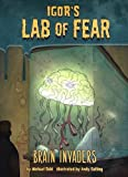 Brain Invaders (Igor's Lab of Fear: Igor's Lab of Fear)