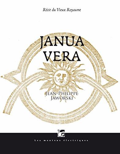 Janua Vera : Récits du vieux royaume par