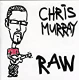 Songtexte von Chris Murray - Raw
