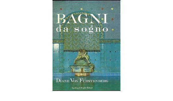 Bagni Da Sogno Foto : Bagni da sogno f rstenberg diane vo amazon musik
