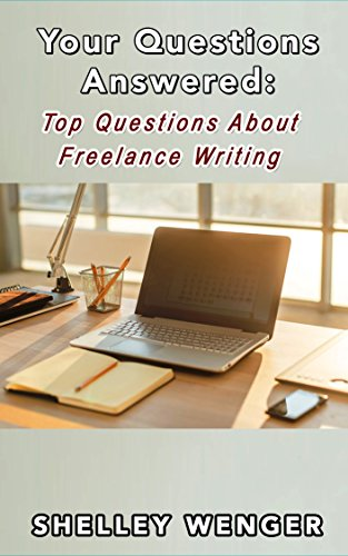 Your Questions Answered: Top Questions About Freelance Writing (English Edition)