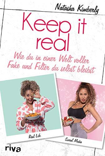 Keep it real: Wie du in einer Welt voller Fake und Filter du selbst bleibst