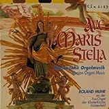 Ave maris stella (Marianische Orgelmusik)
