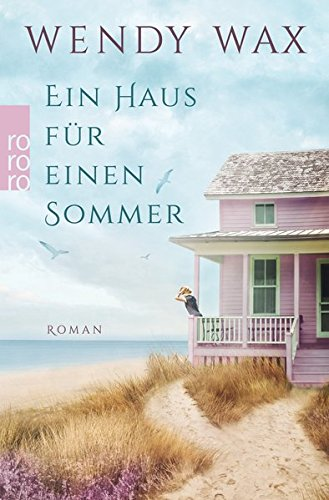 Ein Haus für einen Sommer (Florida Beach, Band 1) (Strand Häuser)