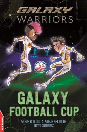 Galaxy Football Cup (EDGE: Galaxy Warriors Book 7) (English Edition)