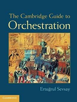 The Cambridge Guide to Orchestration von [Sevsay, Ertuğrul]