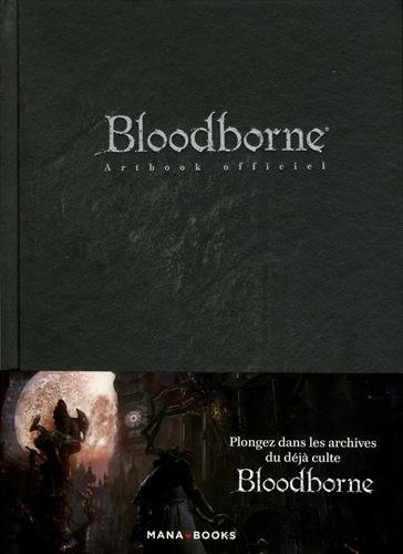 Bloodborne - Artbook officiel par Collectif