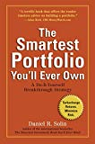 [(The Smartest Portfolio Youll Ever Own : A Do-It-Yourself Breakthrough Strategy)] [By (author) Daniel R Solin] publishe