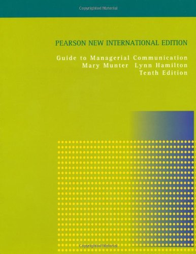 Guide to Managerial Communication by Mary M. Munter (2013-08-06)