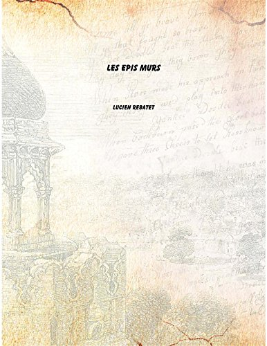 LES EPIS MURS [Hardcover]