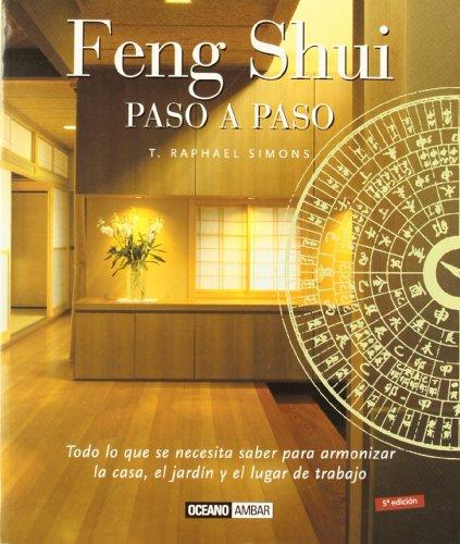 Feng Shui paso a paso: El libro de referencia del Feng Shui (Ilustrados)