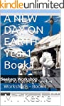 A NEW DAY ON EARTH Year1 Book1: The K...