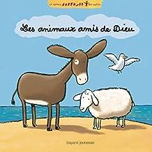 Les animaux amis de Dieu