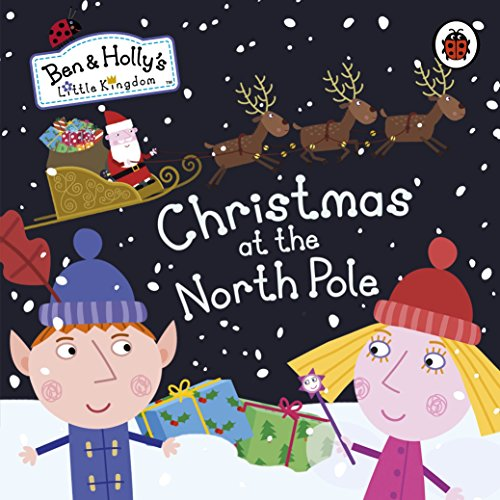 Ben and Holly's Little Kingdom: Christmas at the North Pole (Ben & Holly's Little Kingdom) (1-8 Halloween Box Set)
