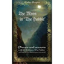 The Moon in The Hobbit: Phases and seasons in J.R.R. Tolkien's The Hobbit
