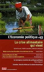 L'Economie politique, N° 43, Trimestriel-J : La crise alimentaire qui vient