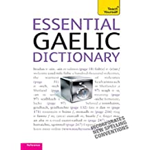 Essential Gaelic Dictionary: Teach Yourself (Complete Languages) (English Edition)