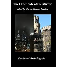 The Other Side of the Mirror (Darkover anthology Book 4)