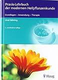 Praxis-Lehrbuch der modernen Heilpflanzenkunde (Amazon.de)