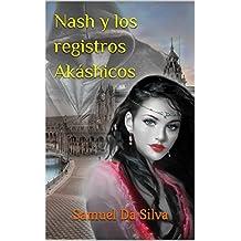 Nash y los registros Akáshicos
