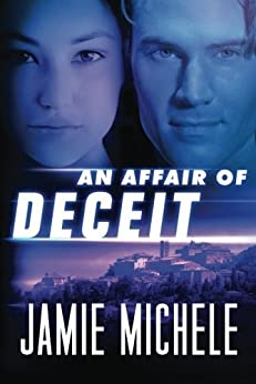 An Affair of Deceit by [Michele, Jamie]