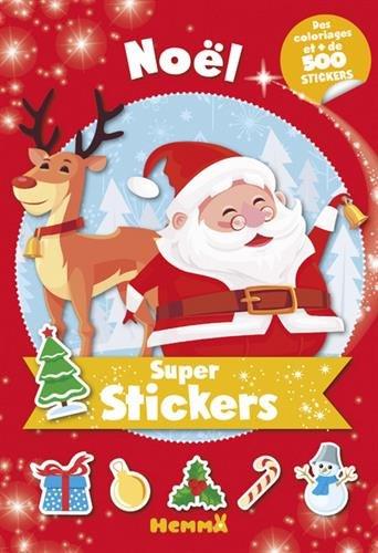 Super stickers Noël : Des coloriages et plus de 500 stickers
