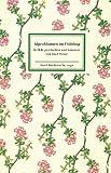 Alpenblumen im Frühling: In Holz geschnitten und koloriert von Josef Weisz. Nachbemerkung von Josef Weisz. Botanische Erläuterungen von Gerd Müller (Insel-Bücherei)