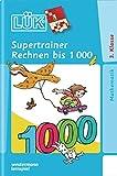 LÜK-Übungshefte / Mathematik: LÜK: 3. Klasse - Mathematik: Supertrainer Rechnen bis 1 000