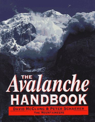 The Avalanche Handbook by David McClung (1993-11-01)