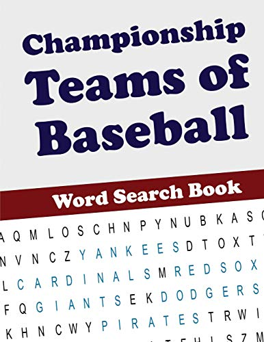 Championship Teams of Baseball Word Search Book
