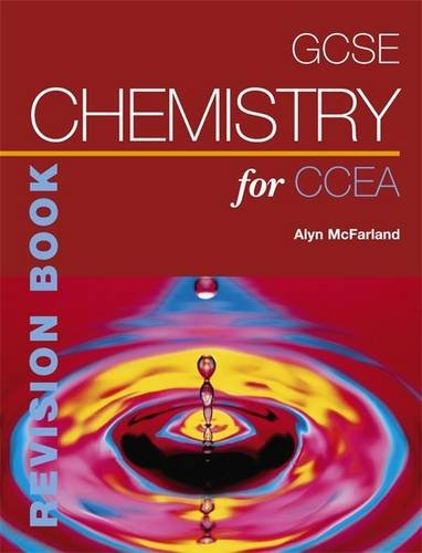 GCSE Chemistry for CCEA Revision Book (CCEA GCSE Science)