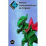 """Revista Latinoamericana de Origami """"4 Esquinas"""" No. 18"""