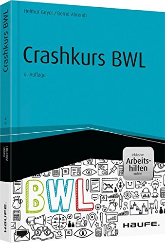 Crashkurs BWL - inkl. Arbeitshilfen online (Haufe Fachbuch)