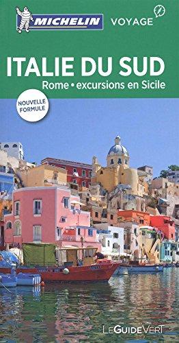 Guide Vert Italie du Sud : Rome, excursions en Sicile Michelin